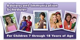 Graphic: Adolescent immunization scheduler. For children 7 through 18 years of age.