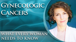 Gynecologic Cancers: What Every Woman Needs to Know Health-e-Card