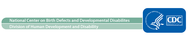 Graphic: NCBDDD - Division of Human Development and Disability