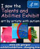 Talents and Abilities Exhibit. Art by artists with autism.