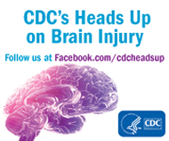 Heads Up to Brain Injury - www.facebook.com/cdcheadsup