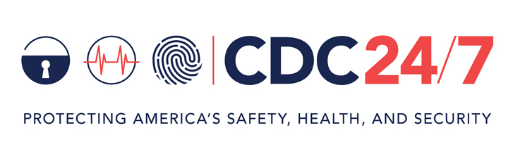 CDC 24/7 Protecting America's Safety, Health and Security