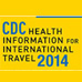CDC Health Information for International Travel - 2014