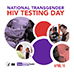 April 18th is National Transgender HIV/AIDS Awareness Day. Click here to learn more about the specific HIV/AIDS prevention challenges for transgender people and what CDC is doing to help.