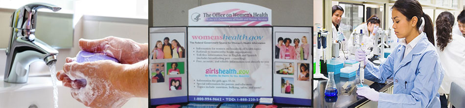 Banner: Washing hands under a faucet with soap and water, The Office on Women's Health health fair display, Woman working in lab