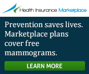 Health Insurance Marketplace - Prevention saves lives. Marketplace plans cover free mammograms. Get covered.