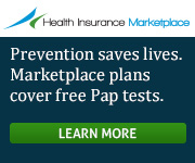 Health Insurance Marketplace - Prevention saves lives. Marketplace plans cover free Pap tests. Learn more.