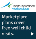 Health Insurance Marketplace - Marketplace plans cover free well child visits.