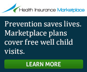 Health Insurance Marketplace - Prevention saves lives. Marketplace plans cover free well child visits. Learn more.