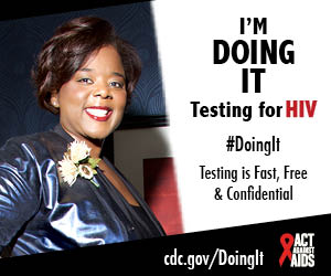A woman smiling and standing with her hands on her hips. I'm Doing It. Testing for HIV. Testing is Fast, Free & Confidential. cdc.gov/DoingIt #DoingIt Act Against AIDS