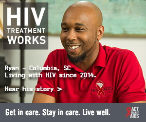 This is the CDC HIV Treatment Works Campaign banner of Ryan, a person living with HIV since 2014. A photo shows a smiling Ryan, of Columbia, South Carolina, wearing a red HIV/AIDS Council Staff shirt.