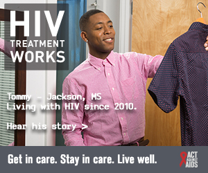 This is the CDC HIV Treatment Works Campaign banner of Tommy, a person living with HIV since 2010. A photo shows a smiling Tommy, of Jackson, Mississippi, holding up a shirt on a hanger as if he is deciding whether or not to wear it.