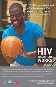 CDC campaign poster of Christopher, a person living with HIV since 1987: HIV, lifes a game, and with treatment, Im winning it day by day, says Christopher of Washington, DC. A photo shows Christopher bowling.
