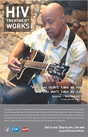 CDC campaign poster of Vernial, a person living with HIV since 1987: HIV, you didnt take my hope, and you wont take my life, says Vernial of Washington, DC. A photo shows Vernial playing a guitar.