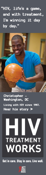 CDC campaign banner of Christopher, a person living with HIV since 1987: HIV, life's a game, and with treatment, I'm winning it day by day, says Christopher of Washington, DC. HIV Treatment Works. Get in Care. Stay in Care. Live Well. Hear his story at  cdc.gov/HIVTreatmentWorks. A photo shows Christopher bowling.