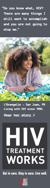 CDC Campaign banner of L'Orangelis, a person living with HIV since 1988: You know what, HIV? There are many things I still want to accomplish and you are not going to stop me, says L'Orangelis of San Juan, Puerto Rico. HIV Treatment Works. Get in Care. Stay in Care. Live Well. Hear her story at cdc.gov/HIVTreatmentWorks. A photo shows L'Orangelis lying on a blanket in a park.
