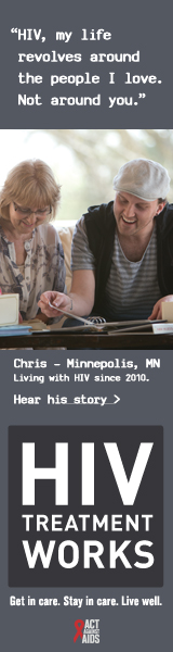 CDC Campaign banner of Chris, a person living with HIV in 2010: HIV, my life revolves around the people I love. Not around you, says Chris of Minneapolis, Minnesota. HIV Treatment Works. Get in Care. Stay in Care. Live Well. Hear his story at cdc.gov/HIVTreatmentWorks. A photo shows Chris looking at photo album with his grandmother.