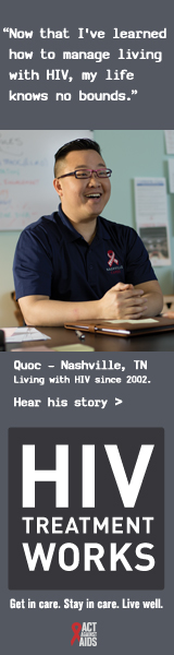 CDC Campaign banner of Quoc, a person living with HIV since 2002: Now that I've learned how to manage living with HIV, my life knows no bounds, says Quoc of Nashville, Tennessee. HIV Treatment Works. Get in Care. Stay in Care. Live Well. Hear his story at cdc.gov/HIVTreatmentWorks. A photo shows a laughing Quoc sitting at a desk.