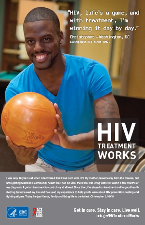 CDC campaign poster of Christopher, a person living with HIV since 1987: HIV, life's a game, and with treatment, I'm winning it day by day, says Christopher of Washington, DC. A photo shows Christopher bowling.