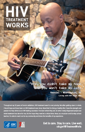 CDC campaign poster of Vernial, a person living with HIV since 1987: HIV, you didn't take my hope, and you won't take my life, says Vernial of Washington, DC. A photo shows Vernial playing a guitar.