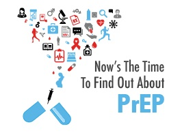 Now's The Time To Find Out About PrEP
