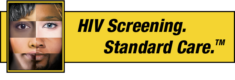 HIV Screening. Standard Care.