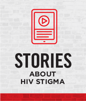 Stories About HIV Stigma