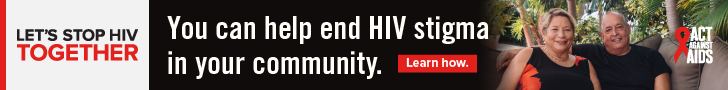 Let's Stop HIV Together. Act Against AIDS. You can help end HIV stigma in your community. Learn how. Photo of Latino couple sitting on sofa.