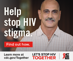 Help stop HIV stigma. Find out how. Learn more at cdc.gov/Together Let's Stop HIV Together. Act Against AIDS. Photo of white man smiling.