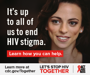 It's up to all of us to end HIV stigma. Learn how you can help. Learn more at cdc.gov/Together Let's Stop HIV Together. Act Against AIDS. Photo of young white woman smiling.
