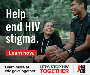 Help end HIV stigma. Learn how. Learn more at cdc.gov/Together Let's Stop HIV Together. Act Against AIDS. Photo of Latina woman and man sitting on bench smiling.