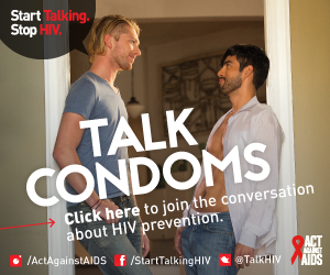 Two men standing in a doorway talking about condoms. Start Talking. Stop HIV. Talk Condoms. Click here to join the conversation about HIV prevention. Act Against AIDS. Instagram/Act Against AIDS, Facebook/StartTalkingHIV, Twitter @TalkHIV
