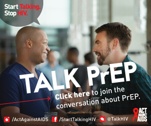 Two men talking about PrEP in a restaurant. Start Talking. Stop HIV. Talk PrEP. Click here to join the conversation about PrEP. Act Against AIDS. Instagram/Act Against AIDS, Facebook/StartTalkingHIV, Twitter @TalkHIV