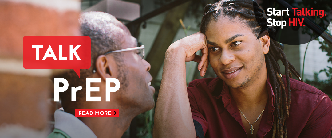 Talk PrEP. Start Talking. Stop HIV.