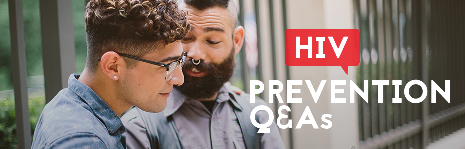 HIV Prevention Q&As