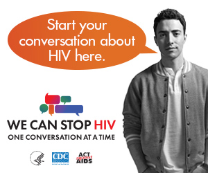 CDC One Conversation at a Time Campaign web banner. Image of a young  Latino and a speech bubble with a message about the importance of having HIV conversations