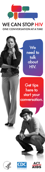 CDC One Conversation at a Time Campaign web banner. Image of a middle aged Latina and a young man with two speech bubbles with messages about the importance of having HIV conversations.