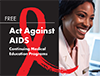 Act Against AIDS Continuing Medical Education Programs