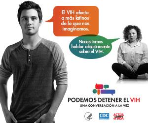 Valla digital de la campaña de CDC. Imagen de dos jóvenes latinos, un joven y una joven, y dos burbujas, cada una con un mensaje que representa la importancia de tener conversaciones acerca del VIH.