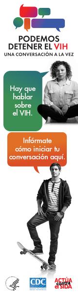 CDC One Valla digital de la campaña de CDC. Imagen de dos jóvenes latinos, un hombre y una mujer, y una burbuja con un mensaje que representa la importancia de tener conversaciones acerca del VIH.