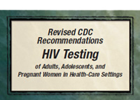 Thumbnail image of the annotated guide to CDC's September 2006 Recommendations for HIV Testing of Adults, Adolescents, and Pregnant Women in Health.