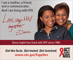 Let's Stop HIV Together Square Web Banner of Dena (Right) and Her Daughter. www.cdc.gov/actagainstaids