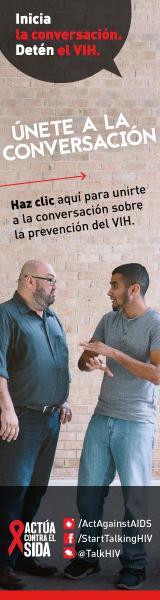 Inicia la conversación. Detén el VIH. Únete a la conversación. Haz clic aquí para unirte a la conversación sobre la prevención del VIH. Actúa contra el SIDA. Instagram/Act Against AIDS, Facebook/StartTalkingHIV, Twitter @TalkHIV