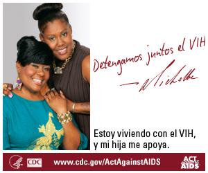 Detengamos Juntos el VIH - Banner de Michelle.  www.cdc.gov/ActAgainstAIDS