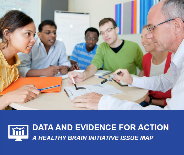 Data and Evidence for Action: A Healthy Brain Initiative Issue Map cover