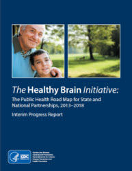 Healthy Brain Initiative 2013-2018 Interim report cover