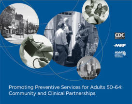 Promoting Preventive Services for Adults 50–64: Community and Clinical Partnerships Cover