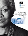 The State of Aging and Health in America 2004 cover