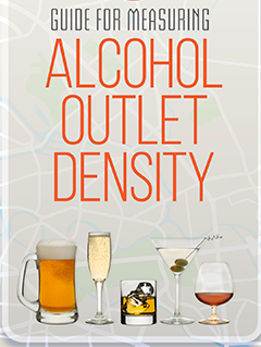 Guide for Measuring Alcohol Outlet Density