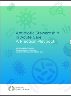 Core Elements Of Hospital Antibiotic Stewardship Programs